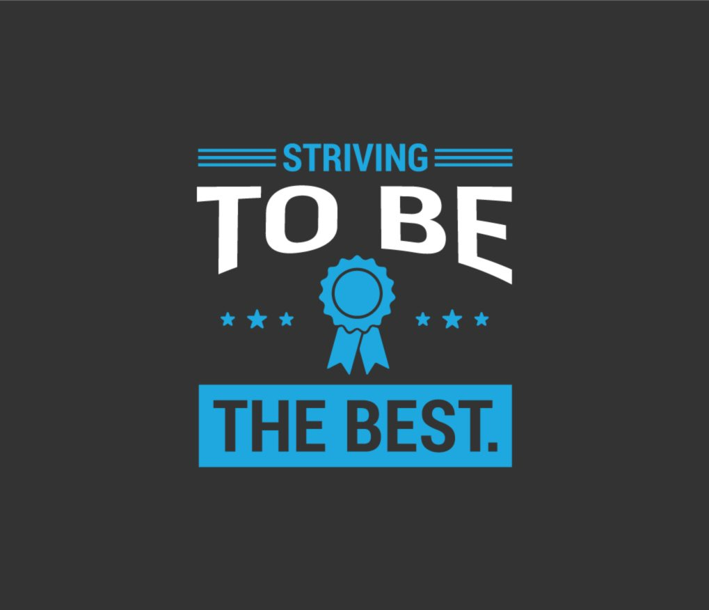 Striving To Be The Best